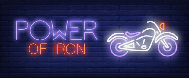 Power of iron neon text with motorbike Free Vector