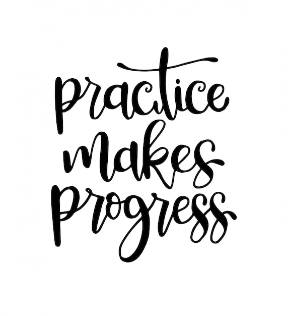 Practice makes progress | Premium Vector