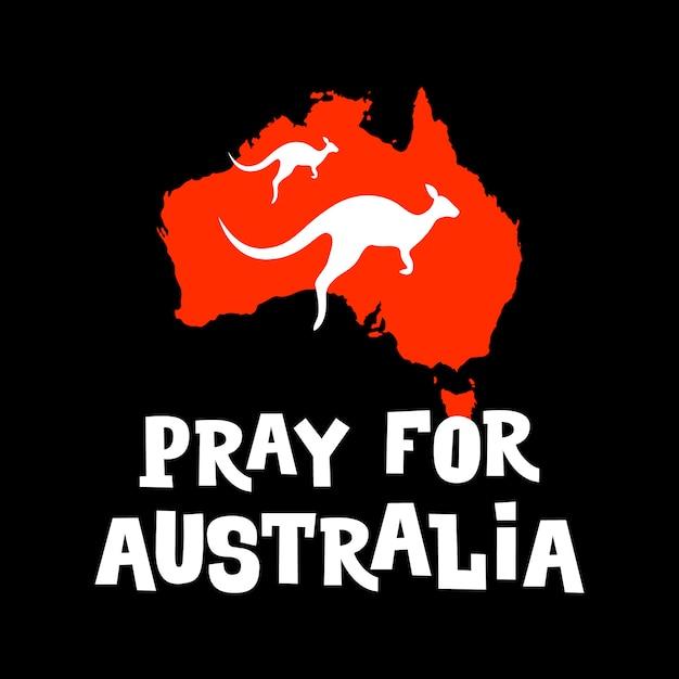 Молитесь за австралию. мотивационный постер о помощи австралийцу в борьбе с лесными пожарами. Premium векторы