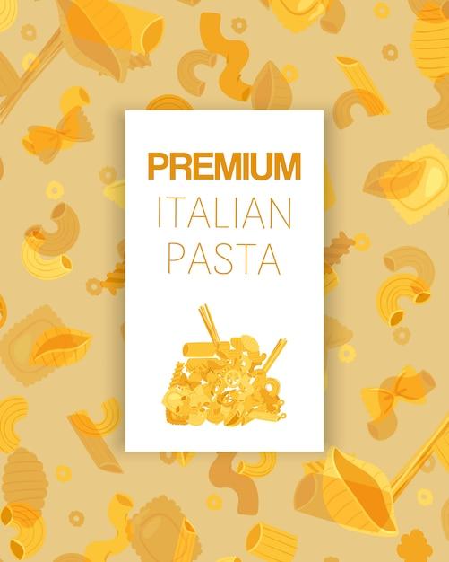 Премиальные итальянские макароны разных видов фузилли, спагетти, gomiti rigati, фарфалле и ригатони, равиоли плакат иллюстрации. Premium векторы