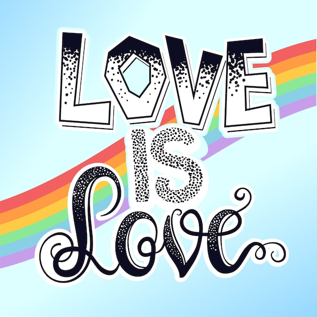 Pride love is love background Premium Vector