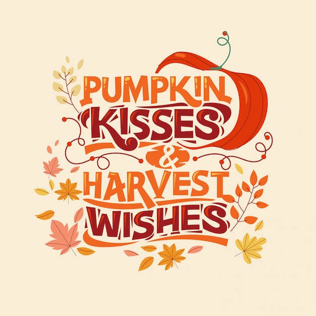 Pumpkin kisses and harvest wishes, happy fall and autumn greeting card Premium Vector