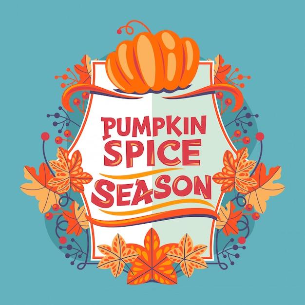 Pumpkin spice season quote Premium Vector
