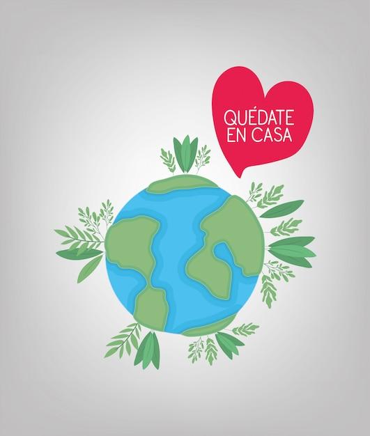 Quedate en casa text with world heart leaves design Premium Vector
