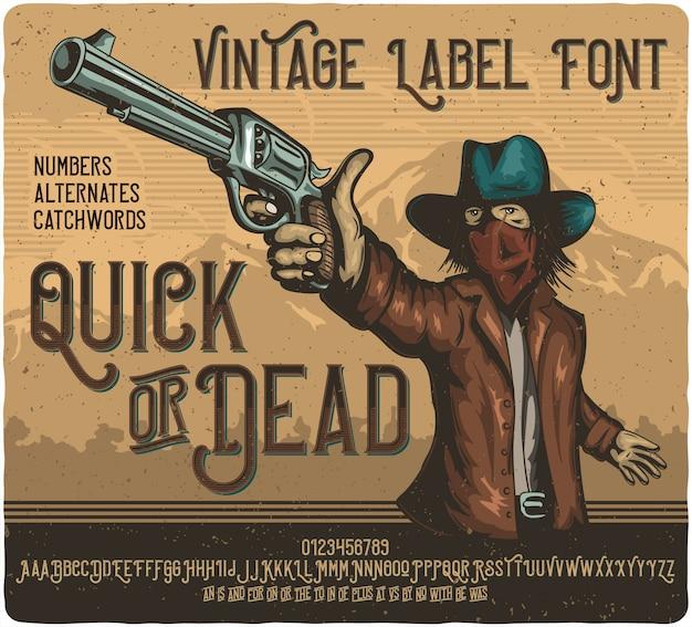 Quick or dead label typeface Premium Vector