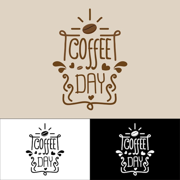 Quote coffee typography, coffee day lettering. Premium Vector
