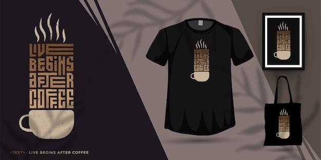Quote live begins after coffee, модный шаблон вертикального дизайна типографики для печати футболок, плакатов модной одежды и товаров Premium векторы