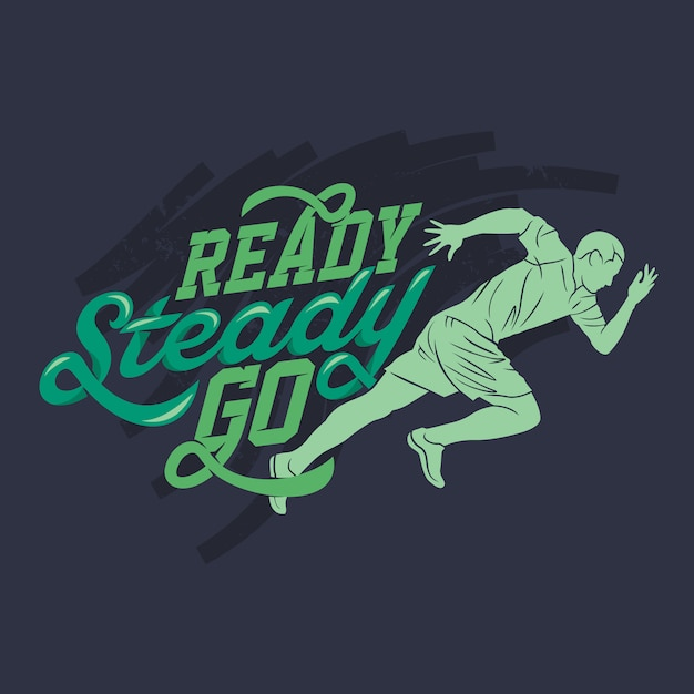 Ready steady go, running & quotes Premium Vector