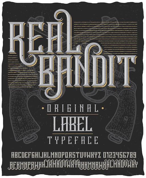 Manifesto di carattere tipografico reale bandito con due revolver disegnati a mano su polveroso Vettore gratuito