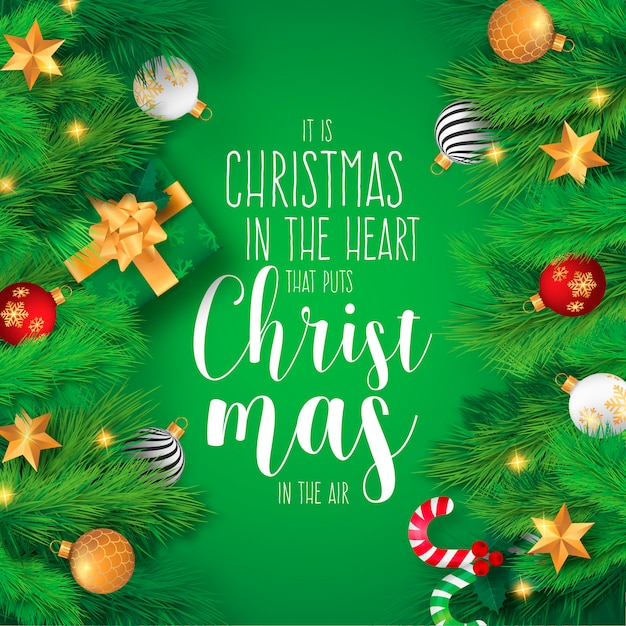 Realistic christmas background with ornaments and quote Free Vector