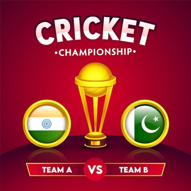 クリケット選手権のコンセプトのサークルフレームでインド対パキスタンの参加国の旗と現実的な黄金の勝利のトロフィー。 Premiumベクター
