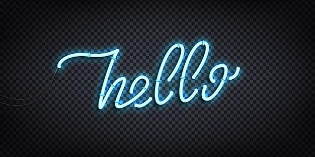 こんにちは挨拶と歓迎の概念の装飾と透明な背景のカバーの現実的なネオンサイン。 Premiumベクター