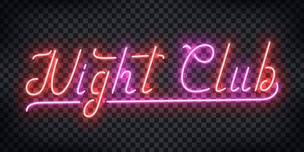 Реалистичный неоновый знак типографии логотипа ночного клуба для оформления и макета шаблона приглашения на вечеринку на прозрачном фоне. понятие дискотеки и ночной жизни. Premium векторы