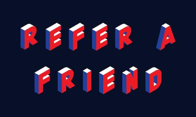 'refer a friend' isometric concept illustration Premium Vector