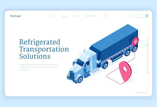 Изометрическая целевая страница рефрижераторных перевозок, решения по доставке грузовым автотранспортом. фургон-холодильник с маршрутом перевозки холодных грузов с штырем gps-навигатора доставка товаров, распространение 3d веб-баннер Бесплатные векторы