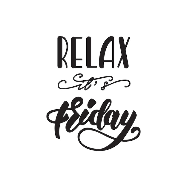 Relax, it's friday lettering poster Premium Vector