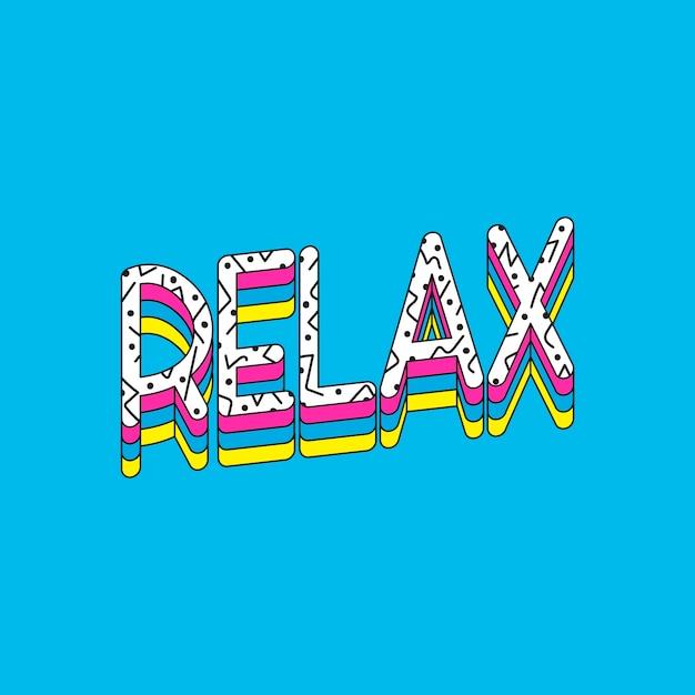 Relax typography vector