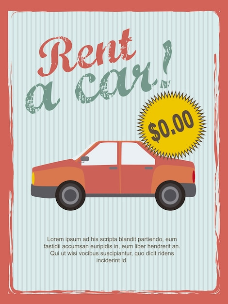 Rent a car annoucement vintage style vector illustration Premium Vector
