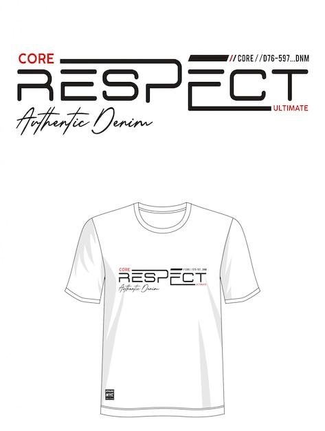 Респект типография дизайн футболки Premium векторы
