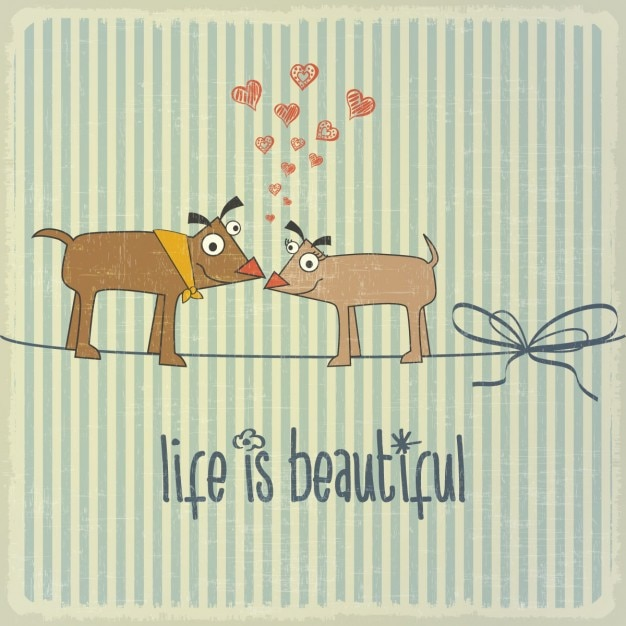Retro background with happy couple dogs in love\ and phrase life is beautiful