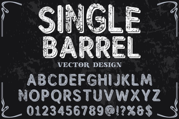 Retro font label design single barrel Premium Vector
