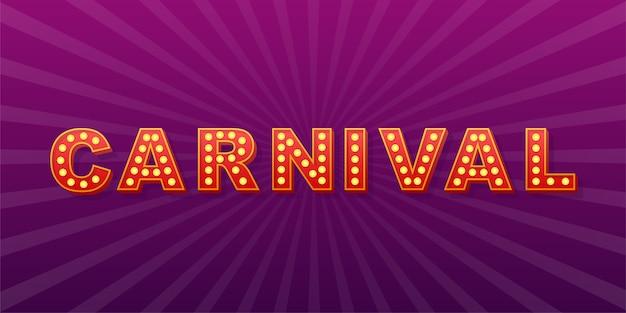 Retro light text carnival. retro light bulb.  stock illustration. Premium Vector