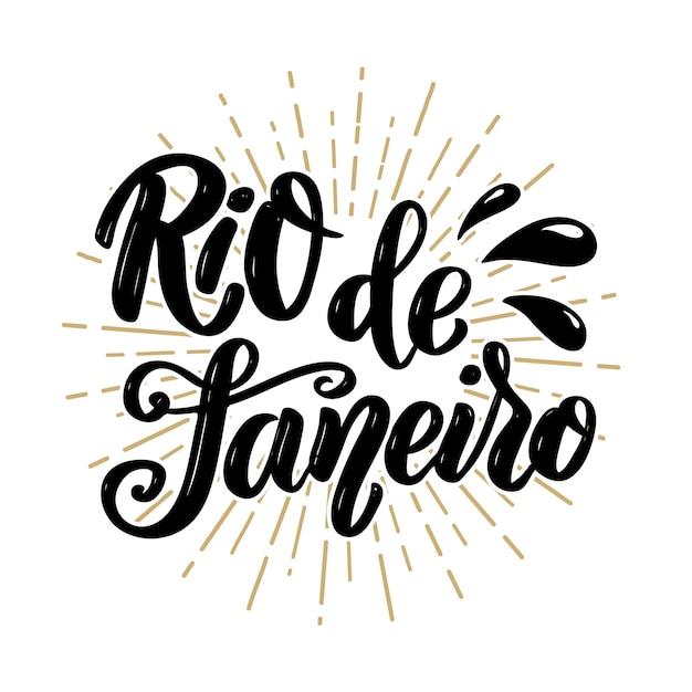 Rio de janeiro. hand drawn lettering phrase.  illustration Premium Vector