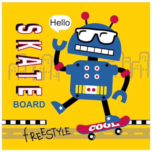 Robot playing skateboard funny cartoon,vector illustration Premium Vector