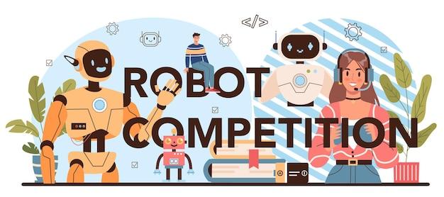 Robotic competition typographic header. robotics school course