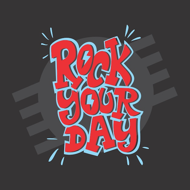 Rock your day Premium Vector