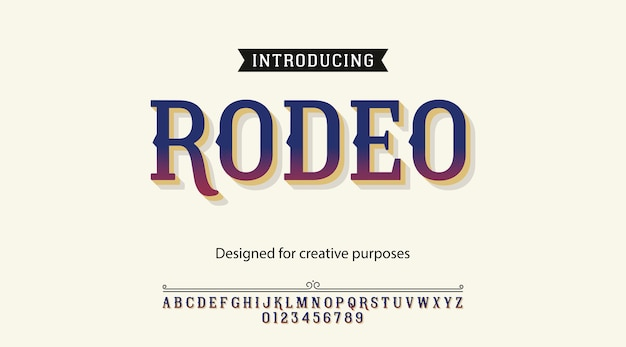 Rodeo typeface font typography alphabet with letters and numbers Premium Vector