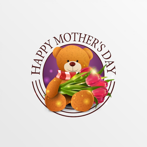 Round greeting banner for mother's day with teddy bear Premium Vector