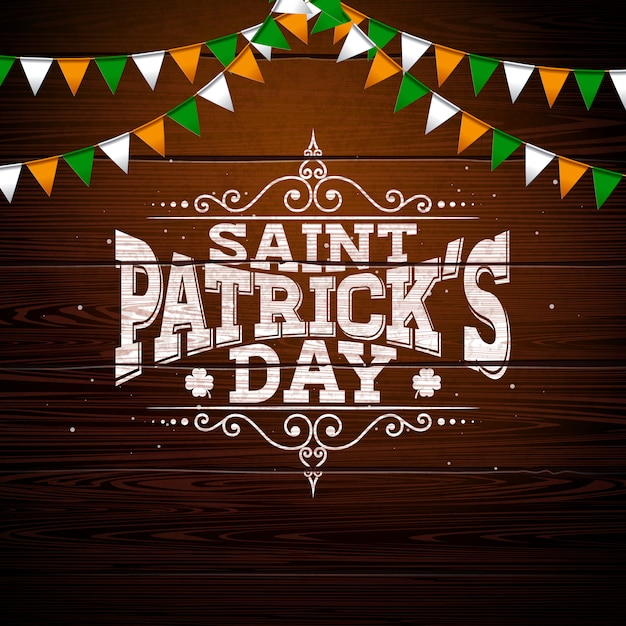Saint patrick's day design with national color flag and typography letter on vintage wood background. Free Vector