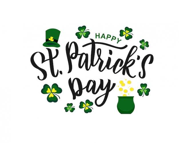 Saint patrick's day hand lettering text as logotype, card, banner template.  illustration for irish celebration design. hand drawn typography with green hat and shamrock. Premium Vector