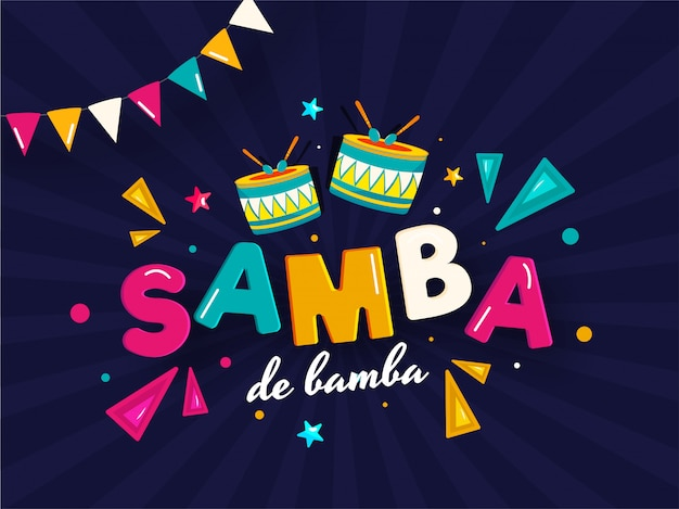 Samba de bamba background. Premium Vector