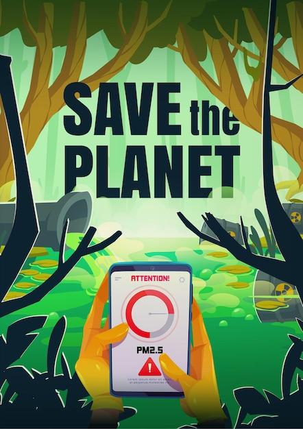 Salvare il poster del pianeta con lo smartphone in mano e il segno di attenzione vicino allo stagno inquinato e al tubo che emette acqua con liquido tossico Vettore gratuito