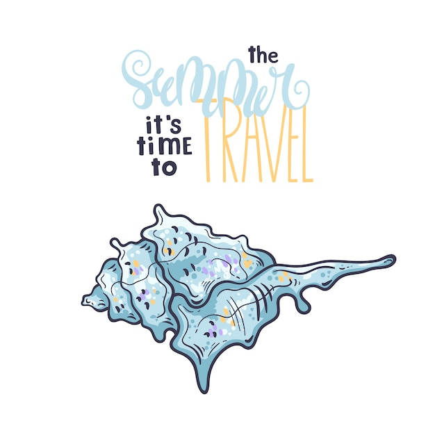 Seashells sketches. lettering: the summer it is time to travel. Premium Vector