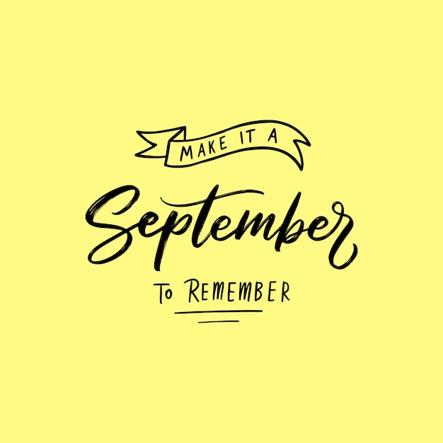 September typography and lettering quotes Premium Vector
