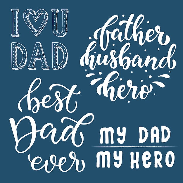 Set of hand lettering quotes for father\'s day Vector ...