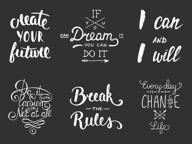 Set of inspirational and motivational lettering Premium Vector