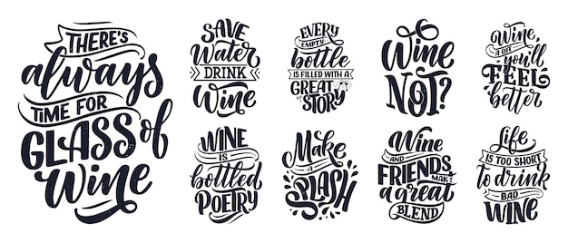 Set of wine lettering compositions about wine Premium Vector