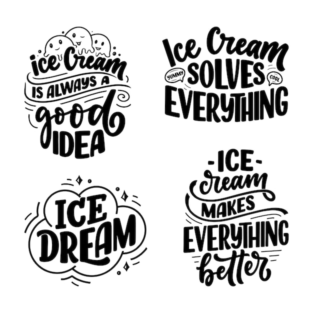 Set with hand drawn lettering compositions about ice cream. funny season slogans. Premium Vector