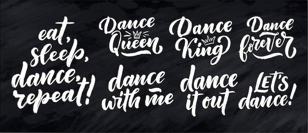 Набор с рисованными фразами о танце для печати Premium векторы