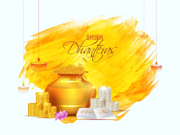 Shubh (happy) dhanteras greeting card design with golden wealth pot, coin stack and holy book on brush stroke. Premium Vector
