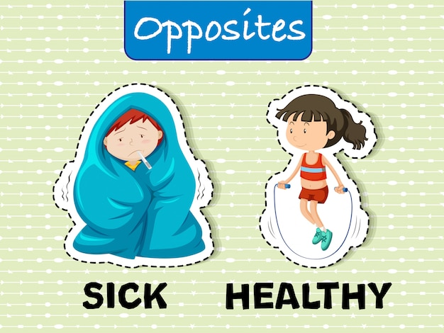 44. sick - healthy