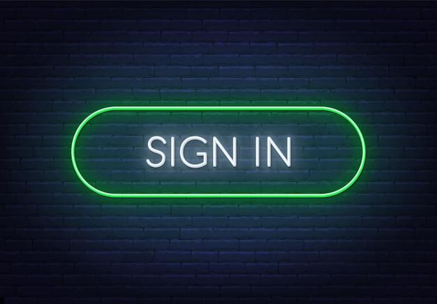 レンガの背景にネオンサインでサインインします。フレームの色を簡単に変更できます。 Premiumベクター