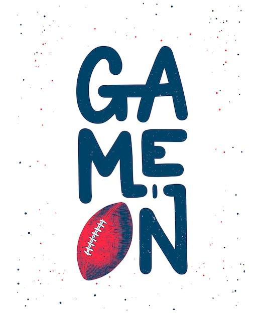 Sketch of american football ball, lettering Premium Vector