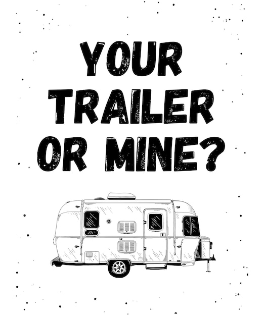 Sketch of trailer with funny typography Premium Vector