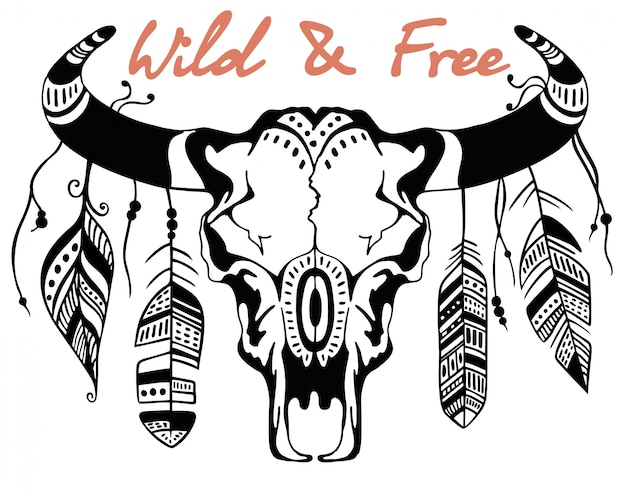 Skull of a bull, bison skull  decorated with feathers. hand drawn graphic. wild and free. an inscription, a motivator. Premium Vector