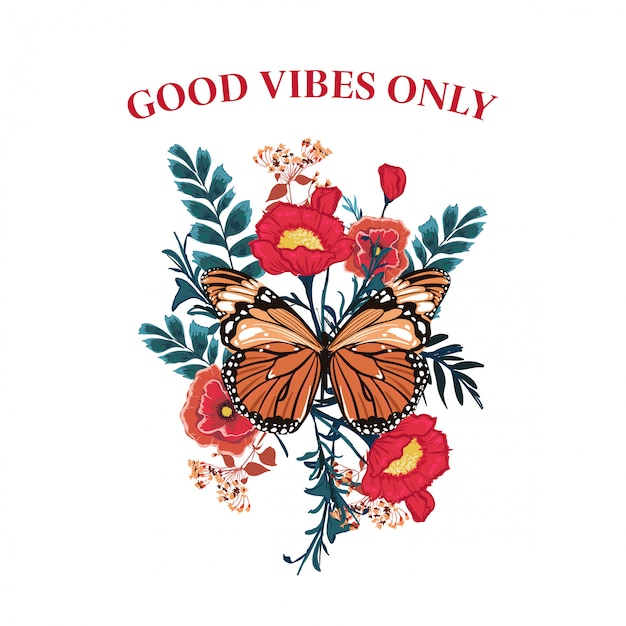 Slogan butterfly with blooming flower vector. typography wording Premium Vector